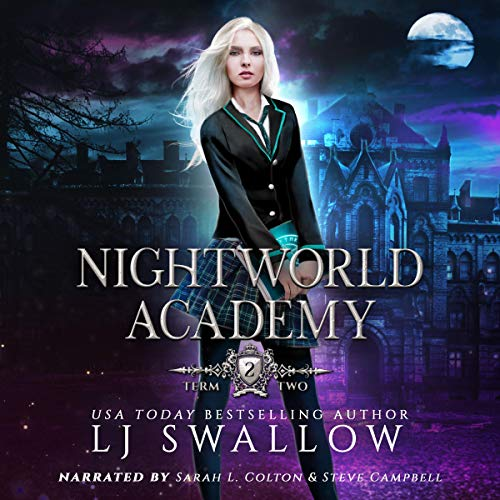 Nightworld Academy: Term Two Audiobook By LJ Swallow cover art