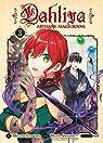 Dahliya, artisane magicienne, tome 3 par Amagishi