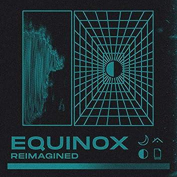 Equinox (Reimagined)