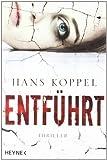 Hans Koppel: Entführt