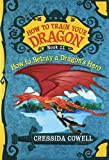 How to Train Your Dragon: How to Betray a Dragon's Hero (How to Train Your Dragon (11))