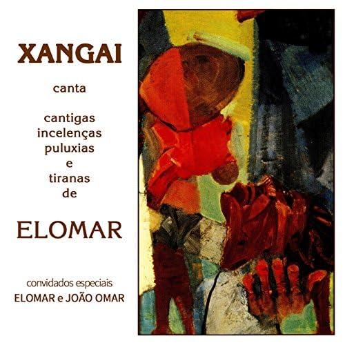 Xangai feat. Elomar & João Omar