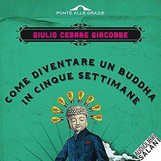 Come diventare un Buddha in cinque settimane copertina