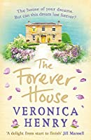 The Forever House: The perfect heartwarming and feel-good novel for getting through January