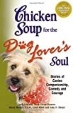 chicken-soup-for-the-dog-lover's-soul