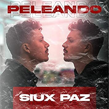 Peleando (feat. Mowmentss)