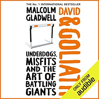 David and Goliath                   By:                                                                                                                                 Malcolm Gladwell                               Narrated by:                                                                                                                                 Malcolm Gladwell                      Length: 7 hrs     802 ratings     Overall 4.3