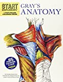 Start Exploring: Gray's Anatomy: A Fact-Filled...