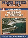 Quiberon - La Rochelle (cartes incluses). Pilote côtier numéro 5b