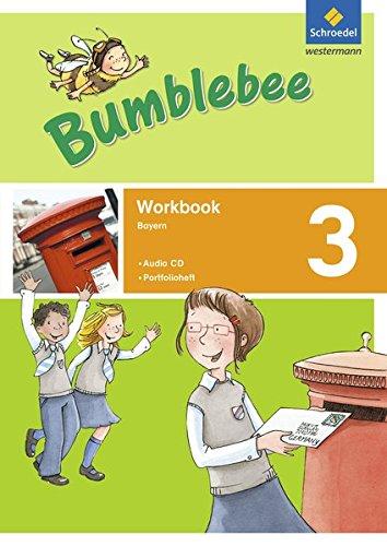 Bumblebee 3. Workbook plus Portfolioheft und Pupil's Audio-CD. Bayern: für das 3. / 4. Schuljahr. Ausgabe 2015