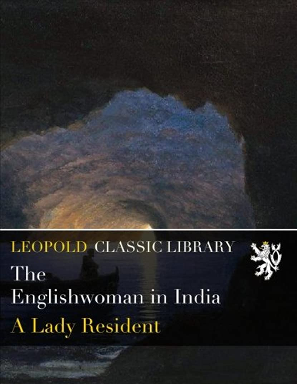 困惑死サーキュレーションThe Englishwoman in India