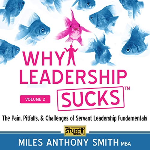 Why Leadership Sucks(tm), Volume 2 cover art