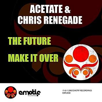 The Future / Make It Over