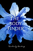 The Body Finder by Kimberly Derting (2010-03-16)