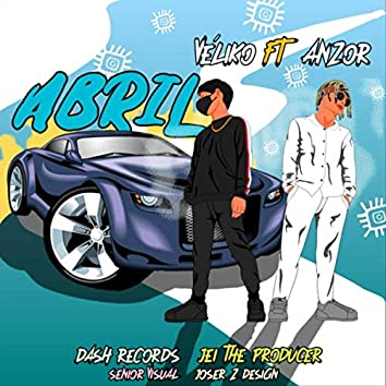 Abril (feat. Anzor)