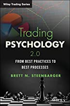 Trading Psychology 2.0: From Best Practices to Best Processes (Wiley Trading)