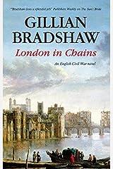 London in Chains (An English Civil War Novel Book 1) Kindle Edition