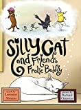 Silly Cat and Friends Frolic Boldly