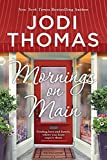 Image of Mornings on Main: A Small-Town Texas Novel
