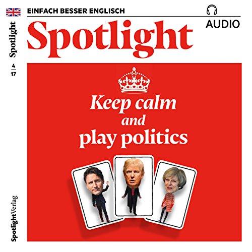 Spotlight Audio - Keep calm and play politics. 4/2017 audiobook cover art