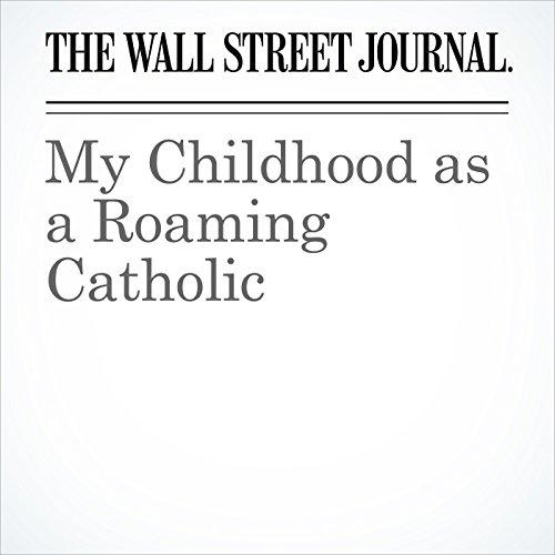 My Childhood as a Roaming Catholic copertina