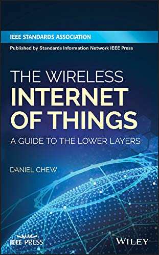 The Wireless Internet of Things: A Guide to the Lower Layers (English Edition)