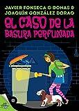 Clara Secret: I. El caso de la basura perfumada (Clara Secret: CS 123 Secret Files nº 1)