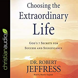 Choosing the Extraordinary Life audiobook cover art