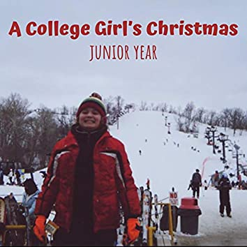 A College Girl's Christmas: Junior Year