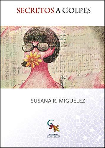 Secretos a golpes: La novela de superación de malos tratos en España