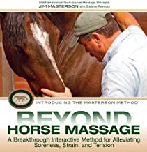 Beyond Horse Massage: A Breakthrough Interactive Method for Alleviating Soreness, Strain, and Tension PDF