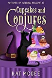 Cupcakes and Conjures (Witches of Willow Hollow Book 1) (Kindle Edition)