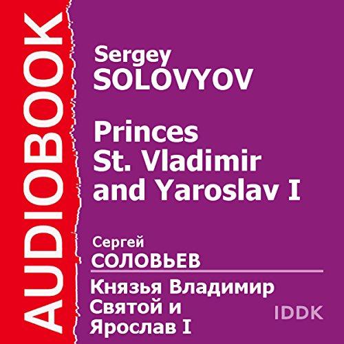 Princes St. Vladimir and Yaroslav I [Russian Edition] audiobook cover art