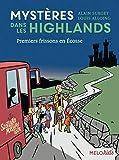 Mystères dans les Highlands, Tome 2 - Premiers frissons en Écosse