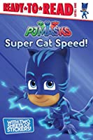 Super Cat Speed! (PJ Masks)
