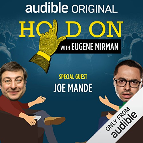 Ep. 15: Just for Laughs Festival: Joe Mande (Hold On with Eugene Mirman) audiobook cover art