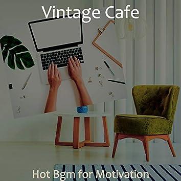 Hot Bgm for Motivation