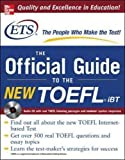 The Official Guide to the New TOEFL iBT, w. Audio-CD