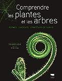 Comprendre les plantes et les ar...