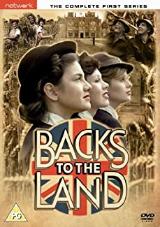 Backs To The Land - The Complete First Series
