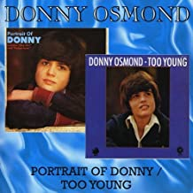 Portrait Of Donny / Too Young by Donny Osmond (2008-06-17)