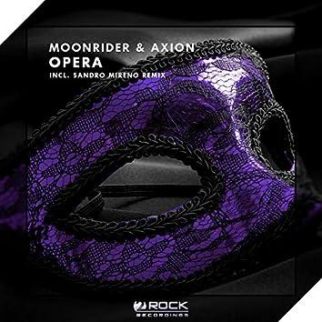 Opera (Incl. Sandro Mireno Remix)