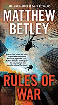 Rules of War  A Thriller  The Logan West Thrillers Book 4