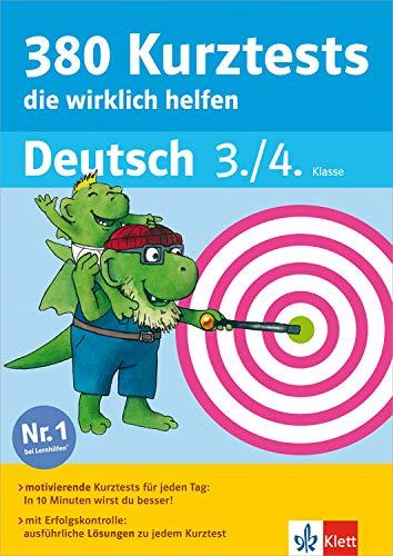 Klett 380 Kurztests, die wirklich helfen - Deutsch 3./4. Klasse: Die kleinen...