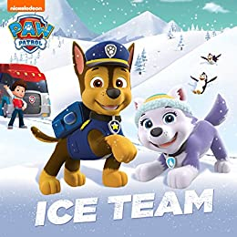 Ice Team (PAW Patrol) by [Nickelodeon Publishing]