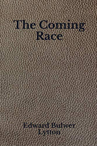 The Coming Race: Pocket Edition - Beyond World's Classics