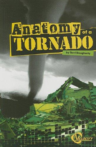 Anatomy of a Tornado (Disasters)