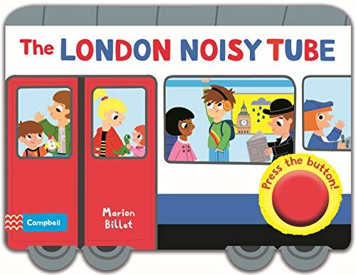 The London Noisy Tube (Campbell London Range, Band 2)