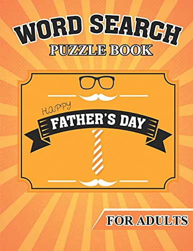 Father's Day Word Search For Adults: Gift for father's day | 40 Word Search Puzzles For Adults