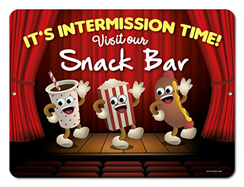 It's Intermission Time! - 9 x 12 inch Metal Aluminum Novelty Sign Decor - Made in The USA